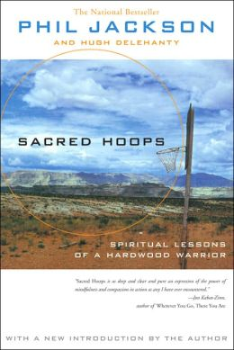 Book Review: Sacred Hoops by Phil Jackson