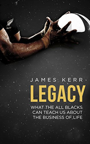 Book Review: Legacy by James Kerr