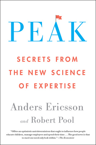 Book Review: Peak – Secrets from the New Science of Expertise