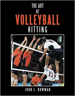 Book Review: The Art of Volleyball Hitting by John L. Bowman