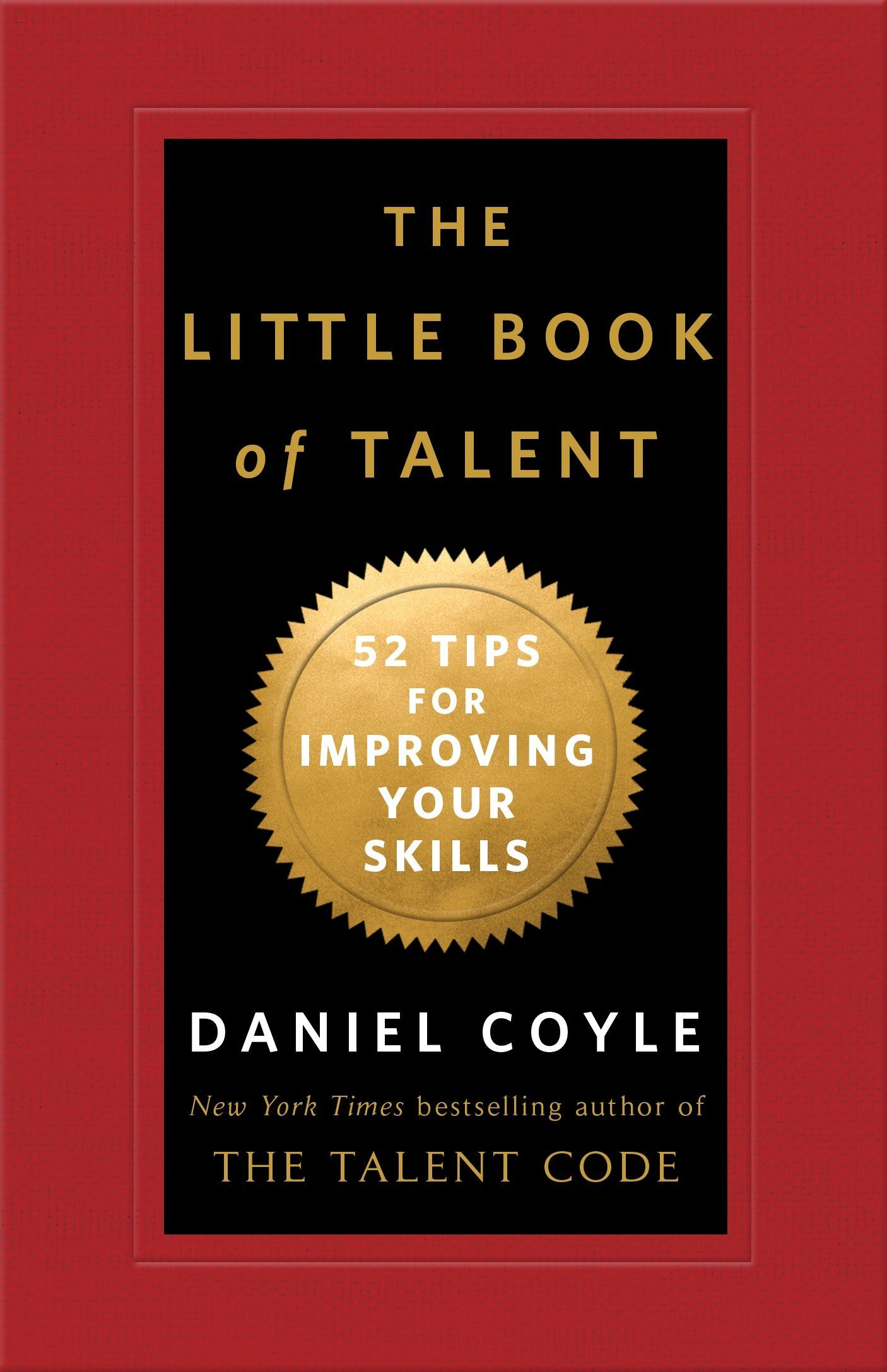 Book Review: The Little Book of Talent by Daniel Coyle